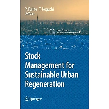Stock Management for Sustainable Urban Regeneration(cSUR-UT Series: Library for Sustainable Urban Reg, Used Book (9784431740926)