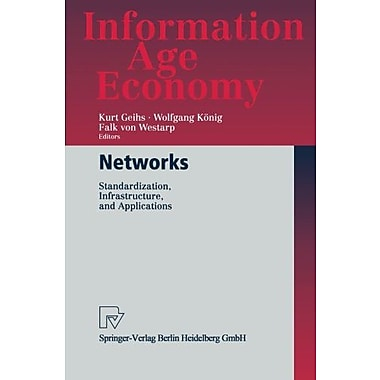Networks: Standardization, Infrastructure, and Applications (Information Age Economy), New Book (9783790814491)