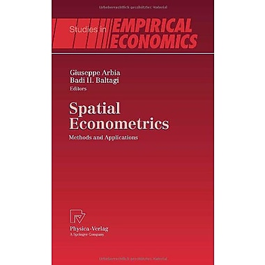 Spatial Econometrics: Methods and Applications (Studies in Empirical Economics), New Book (9783790820690)