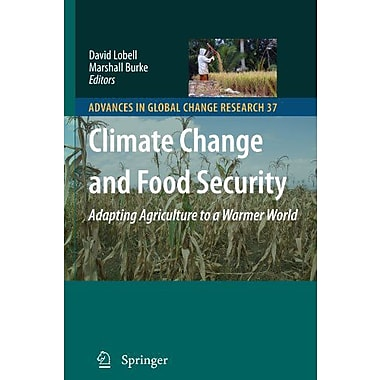 Climate Change and Food Security: Adapting Agriculture to a Warmer World(Advances in Global Change Research), New(9789048129522)