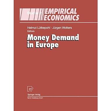 Money Demand in Europe (Studies in Empirical Economics), Used Book (9783790811827)