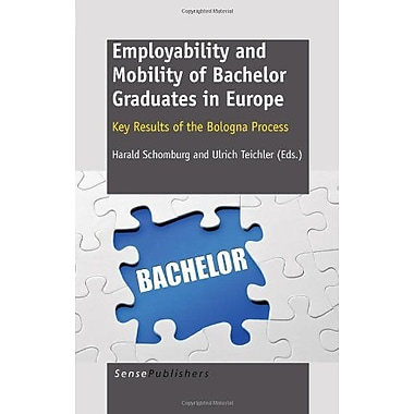 Employability and Mobility of Bachelor Graduates in Europe (9789460915680)