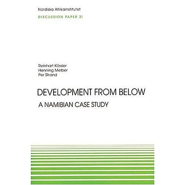 Development From Below: A Namibian Case Study, Discussion Paper No. 21 (NAI Discussion Papers), Used Book (9789171065070)
