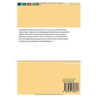 Sportberichterstattung im Internet (WWW) und bei Online-Diensten: Eine explorative Studie (German Edition) (9783838608617)