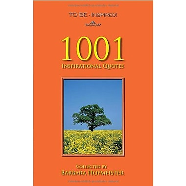 TO BE - Inspired! 1001 Inspirational Quotes, Used Book (9783941164031)