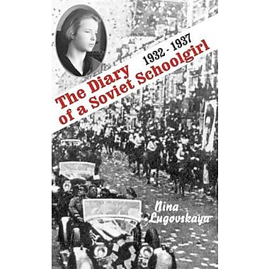 The Diary of a Soviet Schoolgirl: 1932-1937 (Glas, No. 32), Used Book (9785717200653)