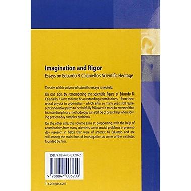Imagination and Rigor: Essays on Eduardo R. Caianiello's Scientific Heritage, New Book (9788847003200)