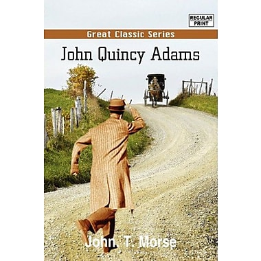 John Quincy Adams, New Book (9788132033028)