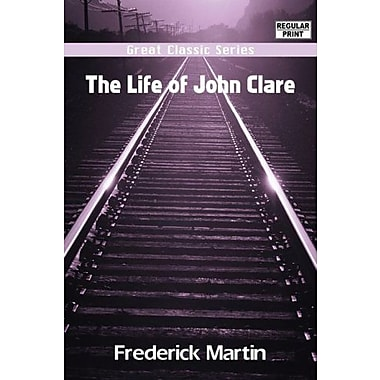 The Life of John Clare (9788132040095)