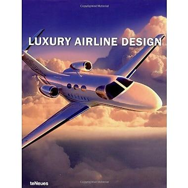 Luxury Airline Design (Luxury Books), New Book (9783832790639)