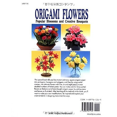 Origami Flowers: Popular Blossoms and Creative Bouquets, New Book (9784889961164)