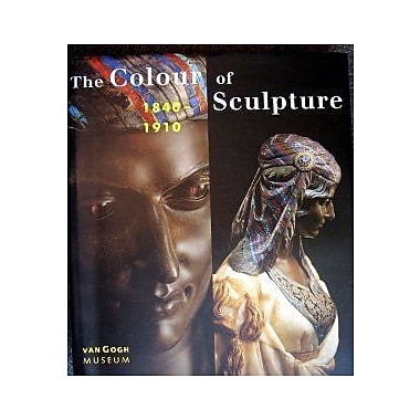 The Colour of Sculpture: 1840-1910 (9789040098475)