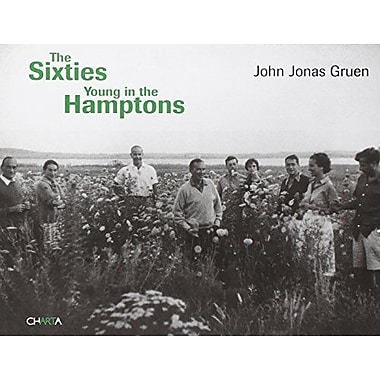 John Jonas Gruen: The Sixties Young in the Hamptons, New Book (9788881585960)