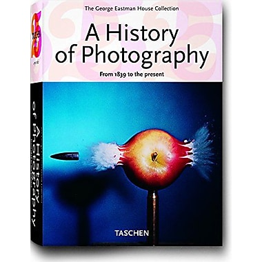 A History of Photography: From 1839 to the present (The George Eastman House Collection), New Book (9783822847770)