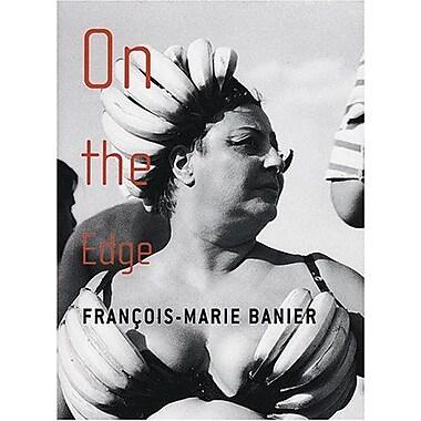 François-Marie Banier: On The Edge (9783936646849)