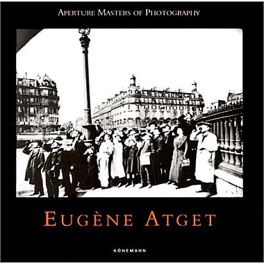 Eugene Atget (Aperture Masters of Photography) (9783895086137)