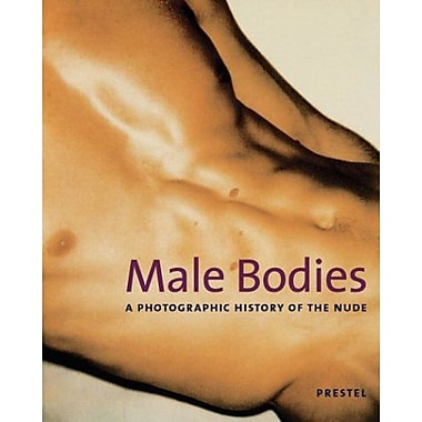 Male Bodies: A Photographic History of the Nude, Used Book (9783791330549)