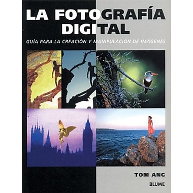 La fotografia digital: Guia para la creacion y manipulacion de imagenes, Used Book (9788480764902)