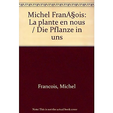 La Plante en Nous/The Plant within Us (English and French Edition), Used Book (9783882437652)