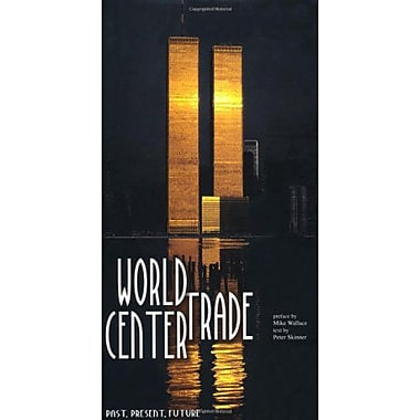 World Trade Center: Past, Present, Future (9788854405851)