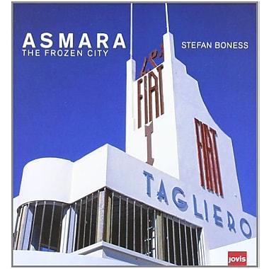 Asmara: The Frozen City, Used Book (9783936314618)