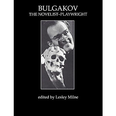 Bulgakov: The Novelist-Playwright (Russian Theatre Archive,), Used Book (9783718656202)