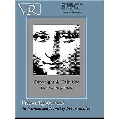 Copyright Fair Use Image Debat (Visual Resources (M.E. Sharpe)), Used Book (9789056995539)