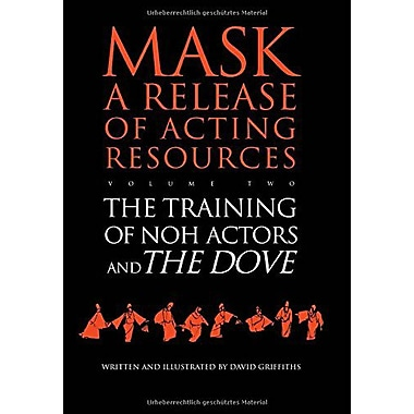 The Training of Noh Actors and The Doven (Mask Ser. a Release of Acting Resources) (Vol 2) (9783718657162)