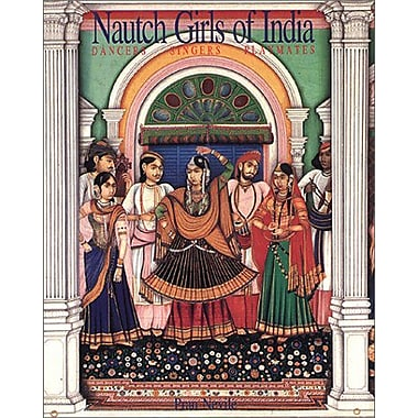 Nautch girls of India: Dancers, singers, playmates, Used Book (9788190068802)