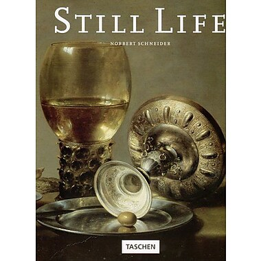 Still Life: Still Life Painting in the Early Modern Period (9783822802960)