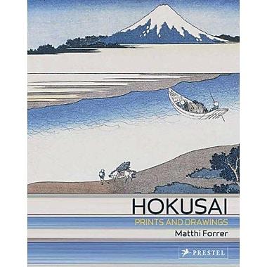 Hokusai: Prints and Drawings, New Book (9783791342221)