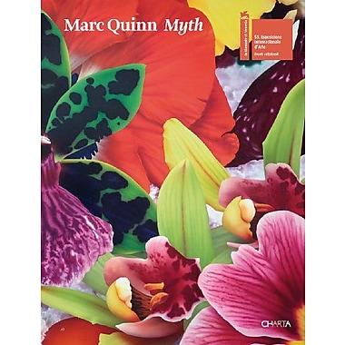 Marc Quinn: Myth (9788881587254)