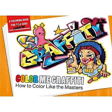 Color Me Graffiti: How to Color like the Masters (9783937946191)