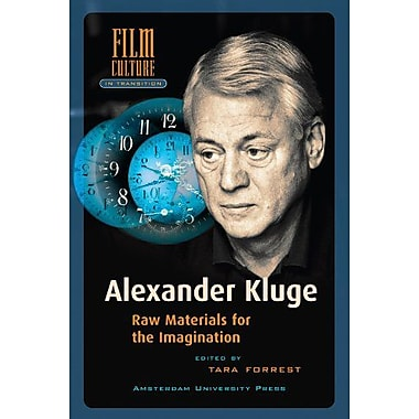 Alexander Kluge: Raw Materials for the Imagination(Amsterdam University Press - Film Culture in Transition), Used(9789089642721)