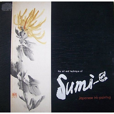 The Art and Technique of Sumi-E: Japanese Ink-Painting as Taught By Ukai Uchiyama (9787806140703)