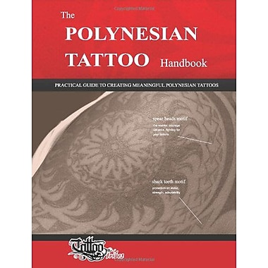 The POLYNESIAN TATTOO Handbook: Practical guide to creating meaningful Polynesian tattoos, Used Book (9788890601651)