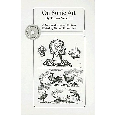 On Sonic Art (Contemporary Music Studies), New Book (9783718658466)