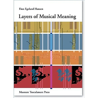 Layers of Musical Meaning (Danish Humanist Texts and Studies) (9788763504249)