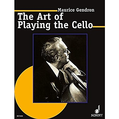 The Art of Playing the Cello (Schott) (9783795757397)