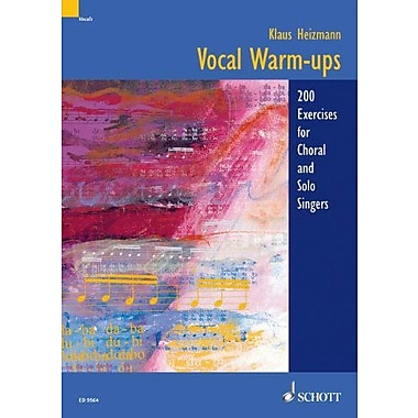 Vocal Warm-Ups: 200 Exercises for Chorus and Solo Singers, New Book (9783795752590)