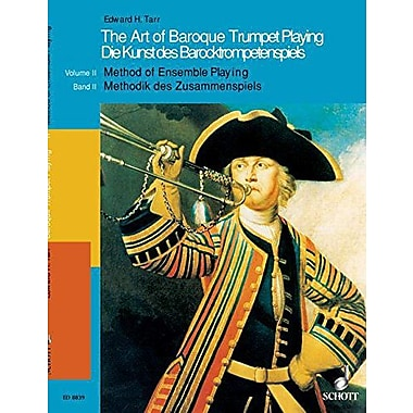 The Art of Baroque Trumpet Playing: Volume 2: Method of Ensemble Playing (Schott) (9783795753788)
