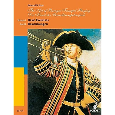 The Art of Baroque Trumpet Playing: Volume 1: Basic Exercises (Schott) (9783795753771)