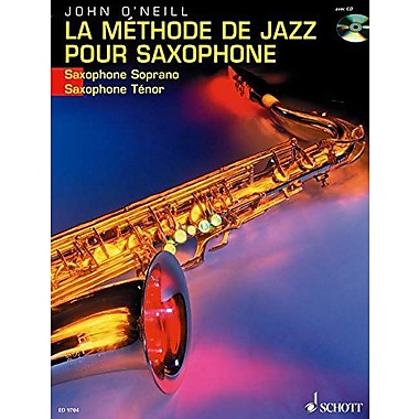 LA METHODE DE JAZZ POUR SAXOPHONE SOPRANO OR TENOR BK/CD FRENCH TEXT, Used Book (9783795757045)