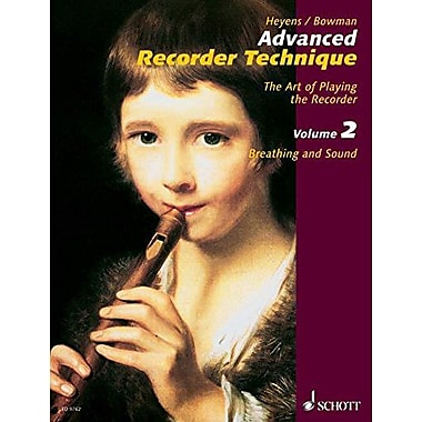 Advanced Recorder Technique: The Art of Playing the Recorder - Volume 2: Breathing and Sound, Used Book (9783795705176)