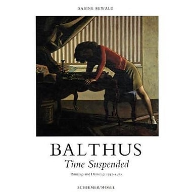 Balthus: Time Suspended, Used Book (9783829603218)