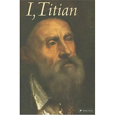 I, Titian (I Artist), Used Book (9783791333847)