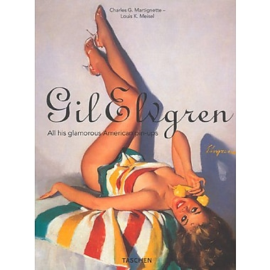 Gil Elvgren: All His Glamorous American Pin-Ups (9783822829301)