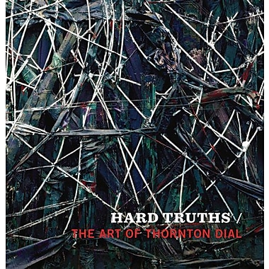 Hard Truths: The Art of Thornton Dial, New Book (9783791350585)
