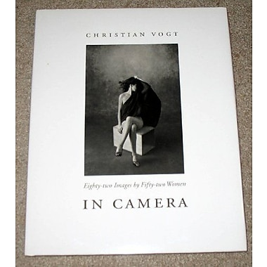 In Camera: Eighty-Two Images by Fifty-Two Women, Used Book (9783908162179)