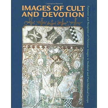 Images of Cult and Devotion: Function and Reception of Christian Images in Medieval and Post-Medieval (9788772899039)